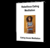 Rebellious Eating Meditation