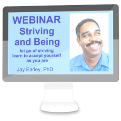 WB-005 - Striving and Being Webinar