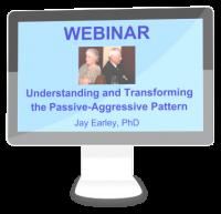 WB-011-Understanding-Transforming-Passive-Aggressive Webinar