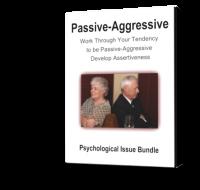 PSY06 Passive-Aggressive Psychological Issue Bundle