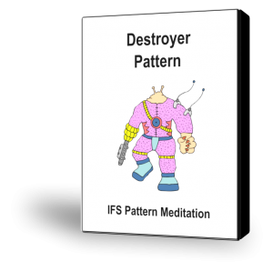 PM19-IFS-Pattern-Meditation-Destroyer-Pattern