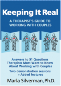 Keeping It Real - Marla Silverman PhD